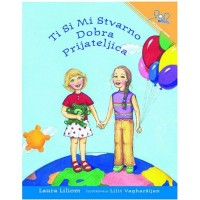 You Are a Really Good Friend of Mine (PB) - Serbian / Ti Si Mi Stvarno Dobra Prijateljica