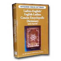 Hippocrene Ladino - Ladino/Engl./Ladino Conc. Encyclopedic Dictionary