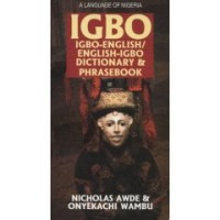 Hippocrene - Igbo-English / English-Igbo Dictionary and Phrasebook