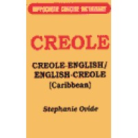 Hippocrene Creole - Creole(Caribbean)/English Concise Dictionary
