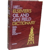 Elsevier Oil and Gas Field Dictionary (Book)