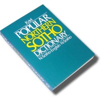Popular Northern Sotho Dictionary: N-Sotho - English - N-Sotho