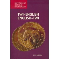 Hippocrene Twi/English/Twi Concise Dictionary