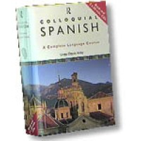 Colloquial Spanish: A Complete Language Course (Book and 2 Audio CDs)