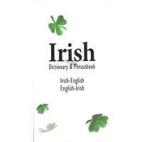Irish Dictionary and Phrasebook: Irish-English / English-Irish