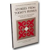 Stories From Today's Russia: A Reader for Intermediate Students of Russian (PB)