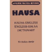Hippocrene Hausa - Hausa/English/Hausa Practical Dictionary (431 pages)