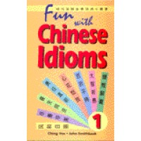 Chinese - Fun with Chinese Idioms Volume. 1