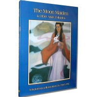 Chinese Kids - The Moon Maiden and Other Asian Folktales (In English)