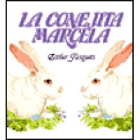 La conejita Marcela / Marcela, the Little Rabbit (HC) - Spanish