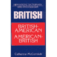 Hippocrene Dictionary and Phrasebook: British-American American-British (Dictionary & Phrasebook)