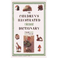 Hippocrene - Children's Illustrated English to and from Irish Dictionary