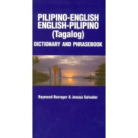 Pilipino-English / English-Pilipino (Tagalog) Dictionary and Phrasebook
