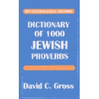 Dictionary of 1000 Jewish Proverbs (Hippocrene Bilingual Proverbs) (Paperback)