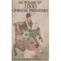 Hippocrene Chinese - Dictionary of 1000 Chinese Proverbs (125 pages)