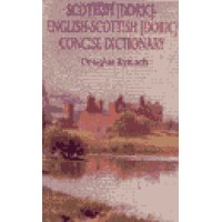 Hippocrene Scottish - Scottish [Doric]/English/Scottish [Doric] Dictionary