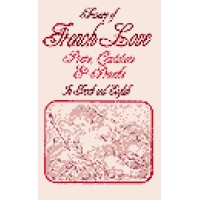 Treasury of French Love Poems, Quotations And Proverbs (128 pages)