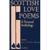 Scottish Love Poems - A Personal Anthology (253 pages)