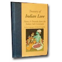Treasury of Indian Love Poems and Proverbs From The Indian Sub-Continent (Hardcover)