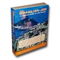 Brazilian Job,The