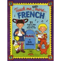 Teach me even more French for Children (Book & Cassette): 21 Songs to Sing and a Story about Pen Pal