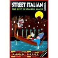 Street Italian 1: The Best of Italian Slang