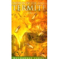 Passion in the Time of Termites - A Novel