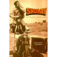 Sholay - The Making of a Classic