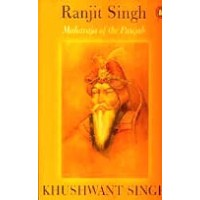 Ranjit Singh - Maharajah of the Punjab