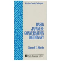 Basic Japanese Conversation Dictionary (Revised and Enlarged)