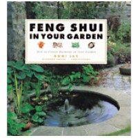 Feng Shui in Your Garden - How to Create Harmony in Your Garden