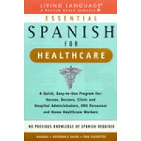 Living Language - Essential Spanish for Healthcare