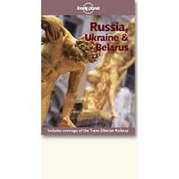 Lonely Planet Travel Guide: Russia, Ukraine & Belarus