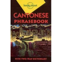 Lonely Planet Cantonese Phrasebook (Paperback)
