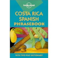 Lonely Planet Costa Rica Spanish Phrasebook (Phrasebooks) (Spanish Edition) (Paperback)