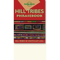 Lonely Planet Hill Tribes Phrasebook (Paperback)