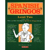 Barrons - Spanish for Gringos Level II (w/audio tapes)