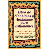 Libro De Sinonimos Y Antonimos Para / Spanish Thesaurus for Students (Paperback)