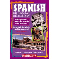 Spanish Bilingual Dictionary: A Beginner's Guide in Words and Pictures (Paperback)
