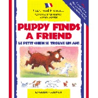 Barrons - Puppy Finds a Friend / Le Petit Chien Trouve Un Copien