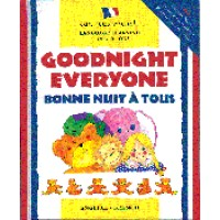 Goodnight Everyone / Bonne Nuit A Tous (English-French) (Hardcover)