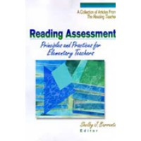 Reading Assessment - Principles and Practices for Elementary Teachers