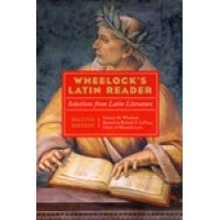 Wheelock's Latin Reader: Selections from Latin Literature 2nd Edtion