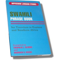 Swahili Phrase Book for Travelers in Eastern and Southern Africa
