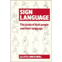 Sign Language - The Study of Deaf People and their Language