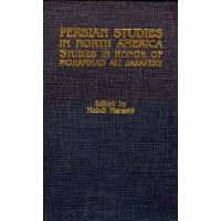 Persian Studies in North America Studies in Honor of Mohammad Ali Jazayery
