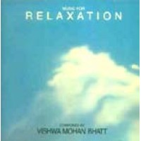 Music For Relaxation (Music CD) by Vishwa Mohan Bhatt