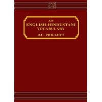 Hindi - An English Hindustani Vocabularly by Phillott D.C.