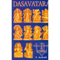 Dasavatara - The Ten Incarnations of Vishnu by V. Ashok