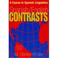 Spanish/English Contrasts - A Course in Spanish Linguistics